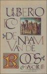 ECO, Umberto/ THUIN, Jenny (vertal.) en DE VOOGD, Pietha (vertal.). - DE NAAM VAN DE ROOS  +   NASCHRIFT.