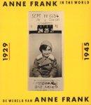 Anne Frank Stichting - Anne Frank in the World / De Wereld van Anne Frank, 144 pag. paperback, goede staat