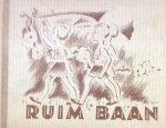 Lende, C. van der - Ruim Baan ! 40 Liederen voor jonge Pieter Jellen