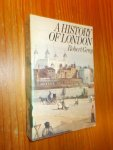GRAY, ROBERT, - A history of London.
