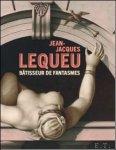 Baridon, Jean-Philippe Garric & Martial Guedron - Jean-Jacques Lequeu Batisseur de fantasmes