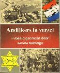 Hovenga, Riekele - Andijkers in Verzet, in beeld gebracht door Riekele Hovenga, 153 pag. paperback, goede staat