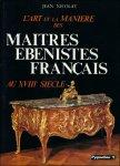 Nicolay, Jean - art et la manière des maîtres ébénistes français au XVIIIe siècle