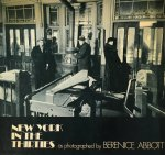 Abbott, Berenice - New York in the Thirties (formerly titled: Changing New York)