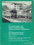 Jeanmaire, Claude - Die elektrischen und Diesel- Tribfahrzeuge schweizerischer Eisenbahnen Die gleichsromlinien der Rhätischen bahrn