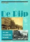 Fennis, Paul - De Pijp 100 jaar verandering in beeld