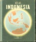 Soekarno., Eduard Penkala - Atlas Indonesia untuk sekolah rakjat kelas IV-V-VI,