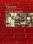 J.Luyckx, Jacques - Theater in drie eeuwen    Geschiedenis van de Vereniging Sociëteit Casino, 's-Hertogenbosch, 1828-2003