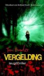 Bowler, Tim - Vergelding