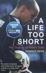 Reng, Ronald. - A Life Too Short / The Tragedy of Robert Enke