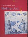 Hardeman, Inge - A Dutch Response of the Nineties Nether Art