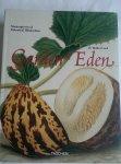 Lack, H. Walter - Garden Eden. Masterpieces of Botanical Illustration