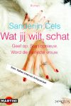 Sels, Sanderijn - Prentbriefkaart: Wat jij wilt, schat