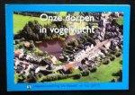 """Anton Velders (fotografie) - Onze dorpen in vogelvlucht    Heemkundekring de """"Vlasselt"""" Nr. 152"""