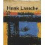 Wingen, Ed - Henk Lassche; het eigen landschap/his own landscape.