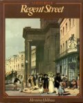 Hobhouse, Hermione - A History of Regent Street