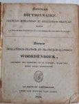 BOMHOFF - Nouveau Dictionnaire Francais-Hollandais et Hollandais-Francais a l'usage des instituts ou l'on enseigne les deux langues/Nieuw Hollandsch-Fransch en Fransch-Hollandsch WOORDENBOEK, geschikt ten gebruike op de scholen, waar men beide talen onderwijst