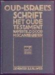 Cannegieter, H.G. - Oud-Israëls schrift (Het Oude Testament naverteld)