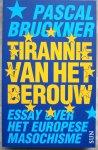 Bruckner, P. - Tirannie van het berouw / essay over het Europese masochisme