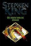King, Stephen - Ogen van de draak, de (cjs) Stephen King (NL-talig) 90-245-1799-0 zwarte pocket  LS. Boekje is gelezen, maar mooie staat.