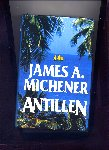 MICHENER, JAMES A. - Antillen - roman