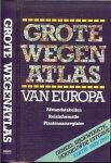 Hermus, Jacques  Vertaling is van Eddie  Schaafsma - Grote wegen atlas van Europa. Geheel bijgewerkte vernieuwde uitgave Editie 1989  - 1990