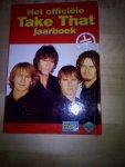 - Het officiele Take That jaarboek / druk 1