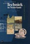 Lintsen, H.W. - Geschiedenis van de techniek in Nederland / VI techniek en samenleving / de wording van een moderne samenleving 1800-1890