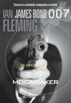 Fleming, Ian - James  Bond 007 ; Moonraker