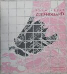 Klijnjan, Ir.A.J. (inleiding) - Foto-atlas Zuid Holland. Grote Uitgave met fraaie luchtfoto's. Inclusief lijst van intekenaren.