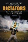 Eddine Zaougui Chams - Dictators een Arabische geschiedenis