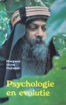 Bhagwan Shree Rajneesh (Osho) - Psychologie en evolutie
