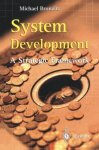 Michael Bronzite - System Development A Strategic Framework