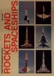 Bairaktarov, Dimiter - Rockets and Spaceships: Flying Cut-out Models