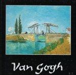 Pickvance, Roland. - Van Gogh.