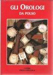 WRISTWATCH - Gli Orologi da Polso.