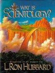 Scientology Kerk International (samenstelling) - Wat is Scientology? (Gebaseerd op de werken van L. Ron Hubbard)