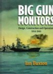 Buxton, I. - Big Gun Monitors