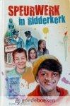Mijnders, Hans - Speurwerk in Ridderkerk *nieuw* nu van € 4,50 voor
