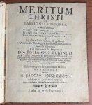 Lindbohm, Jacobus - Meritum Christi ex passionis historia, cum sua adfertum veritate, contra Photinianos; universalitate, contra Calvinianos; sufficientia, contra pontificios.