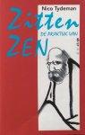 Tydeman, Nico - Zitten, de praktijk van Zen
