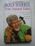 Harris, Rolf - True Animal Tales