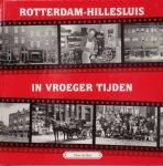 Does, Tinus de - Rotterdam Hillesluis in vroeger tijden: deel 2