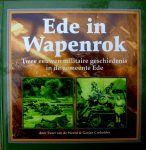 Weerd, E. vd - AAA Ede in wapenrok + DVD Bevrijding Veluwe!!