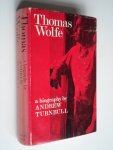 Turnball, Andrew - Thomas Wolfe, a biography