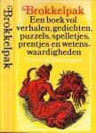 Samenstelling  door T. van Deel  .. Omslag Ary Langbroek - Brokkelpak. Een boek vol verhalen, gedichten, puzzels, spelletjes, prenten en wetenswaardigheden