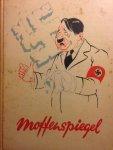 Redactie - Moffenspiegel. Een boekje over Adolf de Eerste (en de Laatste) en zijn trawanten