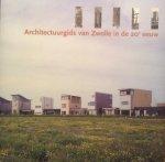 Hoogstraten, Drs. Dorine van - Architectuurgids van Zwolle in de 20e eeuw