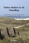 Dijkstra, P - Atlantikwall: Duitse Bunkers in de Noordkop