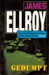 Ellroy, James - Gedumpt
